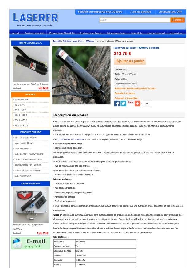Laserfr Accueil > Pointeur Laser Vert > 10000mw > laser vert puissant 10000mw à vendre Description du produit Ce pointeur ...