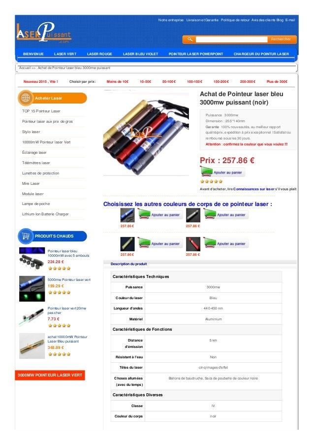 Notre entreprise Livraison et Garantie Politique de retour Avis des clients Blog E-mail Accueil >> Achat de Pointeur laser...