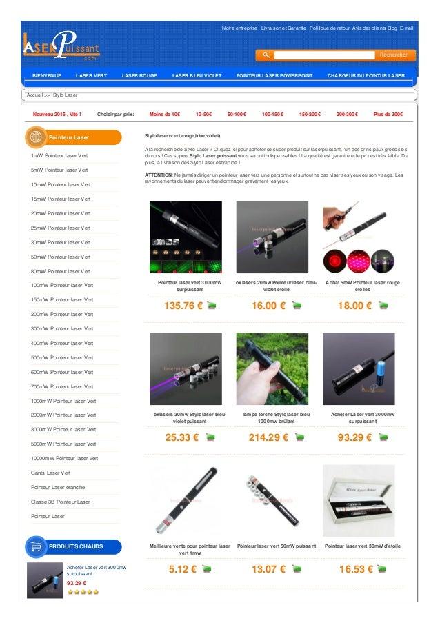 Notre entreprise Livraison et Garantie Politique de retour Avis des clients Blog E-mail Accueil >> Stylo Laser Nouveau 201...