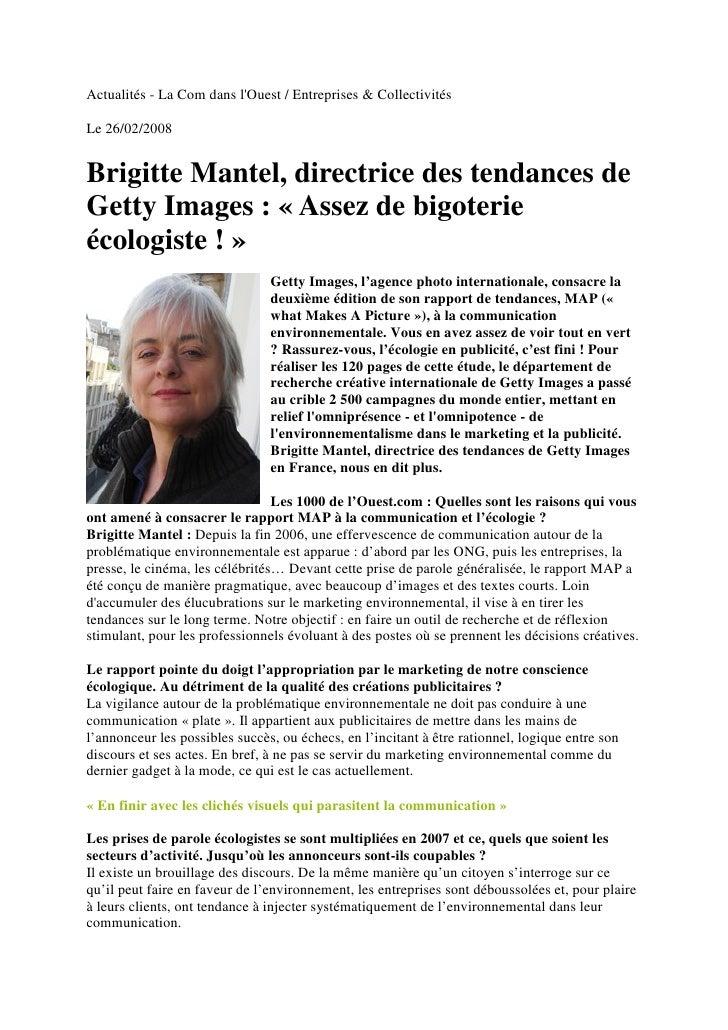Actualités - La Com dans l'Ouest / Entreprises  Collectivités  Le 26/02/2008   Brigitte Mantel, directrice des tendances d...