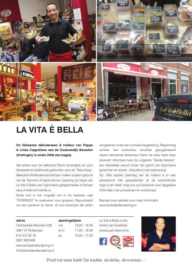 LA VITA È BELLA De Italiaanse delicatessen & traiteur van Peppe & Linda Cappellano aan de Oostzeedijk Beneden (Kralingen) ...