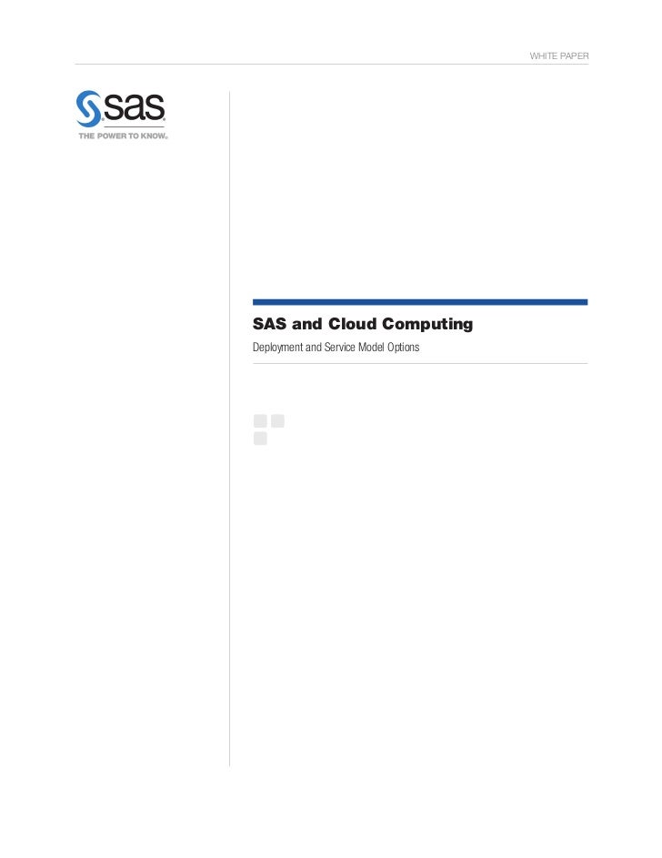 WHITE PAPERSAS and Cloud ComputingDeployment and Service Model Options