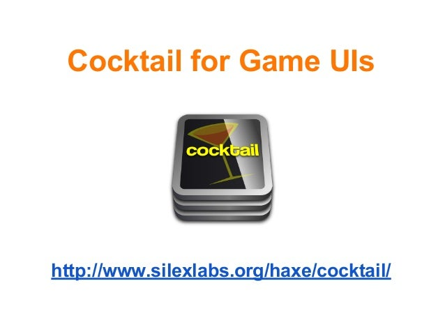 Cocktail for Game UIshttp://www.silexlabs.org/haxe/cocktail/