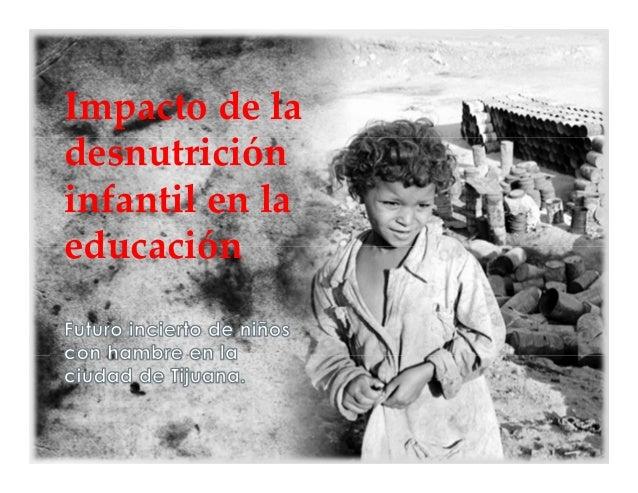 Impacto de la desnutrición infantil en la educación