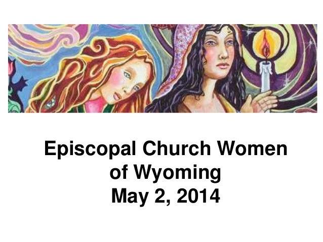 Episcopal Church Women of Wyoming May 2, 2014