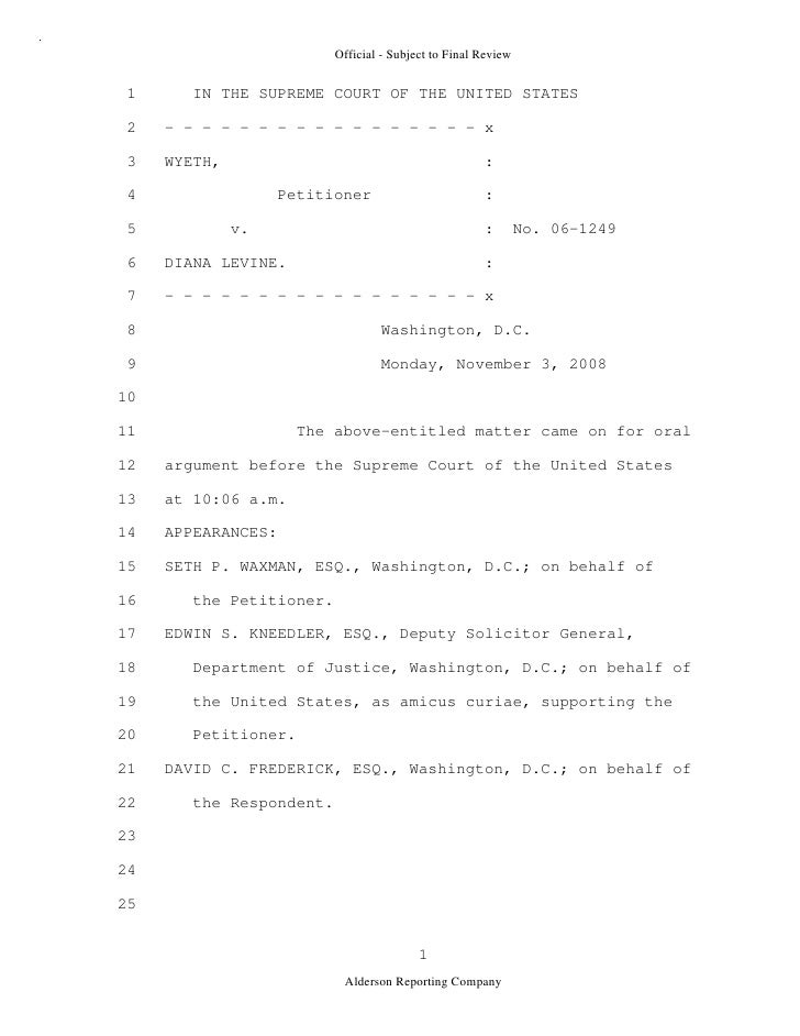 2009 BIOL503 Class 3 Supporting document: Wyeth V Levine Scotus Oral Argument Transcript 06 1249
