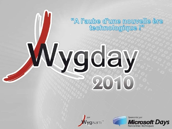 WygDay 2010 - session plénière