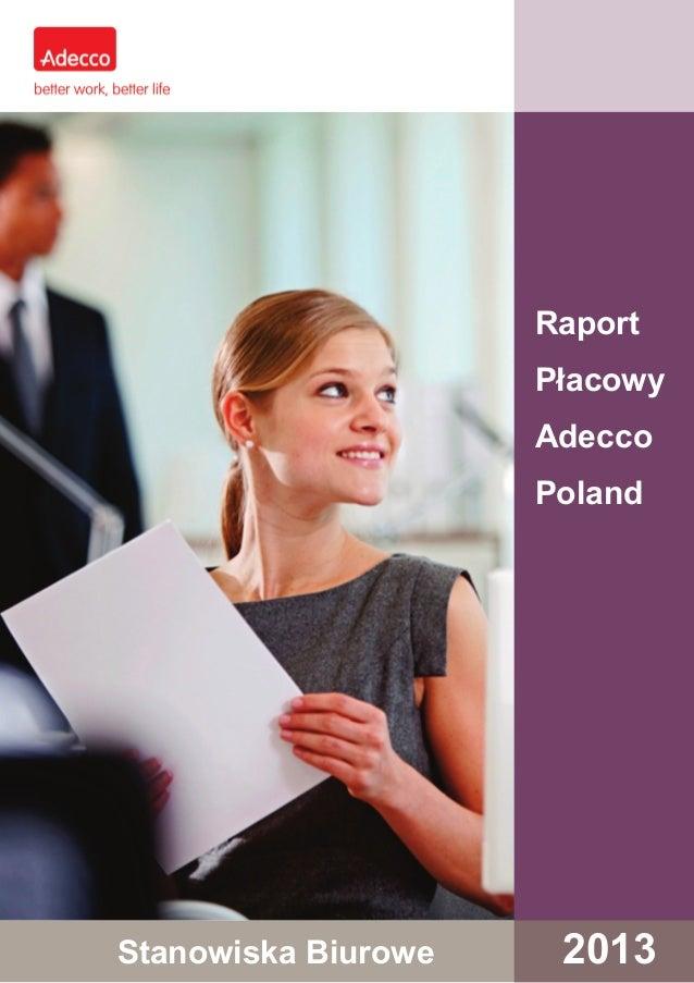 Raport Płacowy Adecco Poland  Stanowiska Biurowe  2013