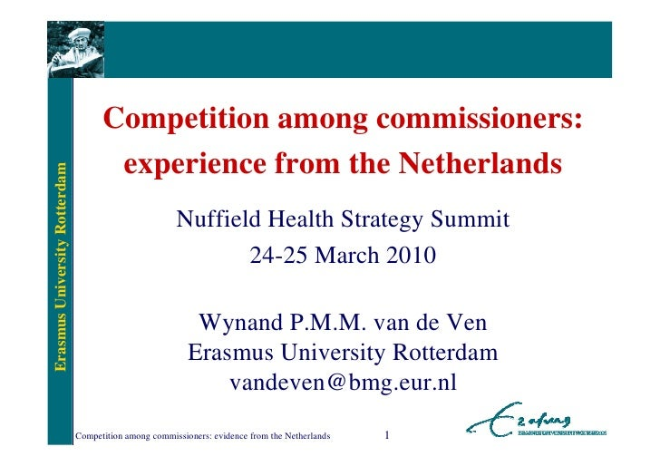 Competition among commissioners:                                      experience from the NetherlandsErasmus University Ro...
