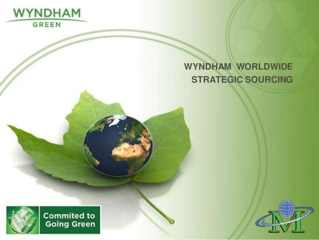 WYNDHAM WORLDWIDESTRATEGIC SOURCING
