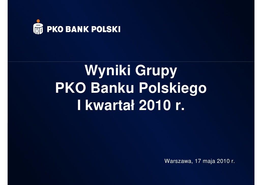 PKO BP - wyniki po  I kwartale