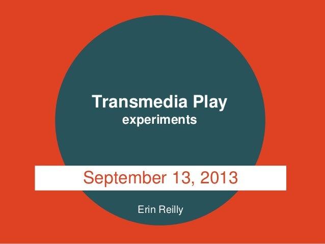 Transmedia PLAY Experiments