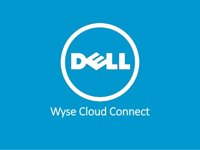 Wyse Cloud Connect