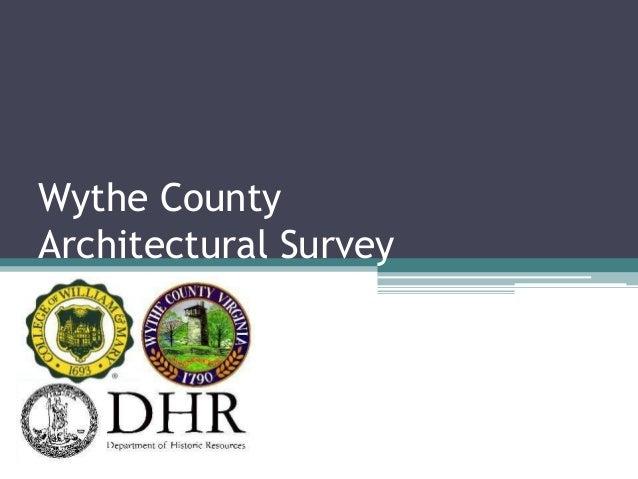 Wythe County, VA Architectural Survey