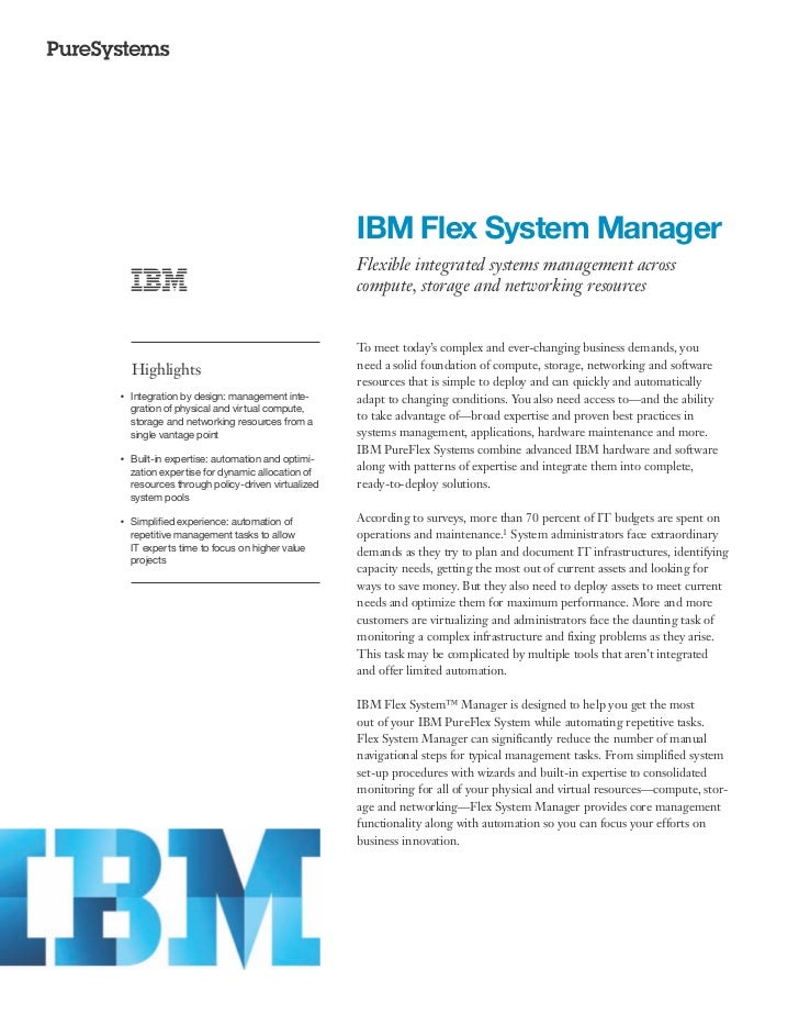IBM Flex System Manager                                                    Flexible integrated systems management across  ...
