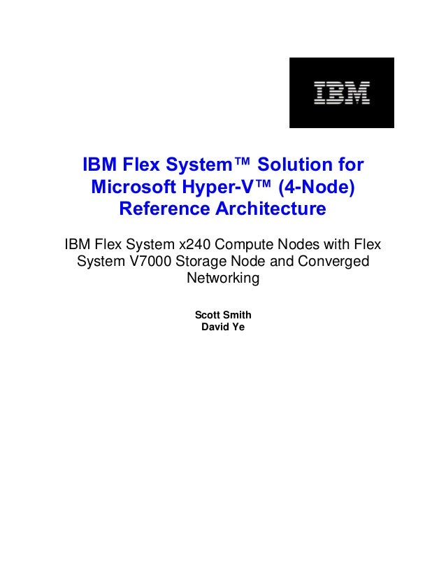 IBM Flex System Solution for Microsoft Hyper-V (4-Node) Reference Architecture