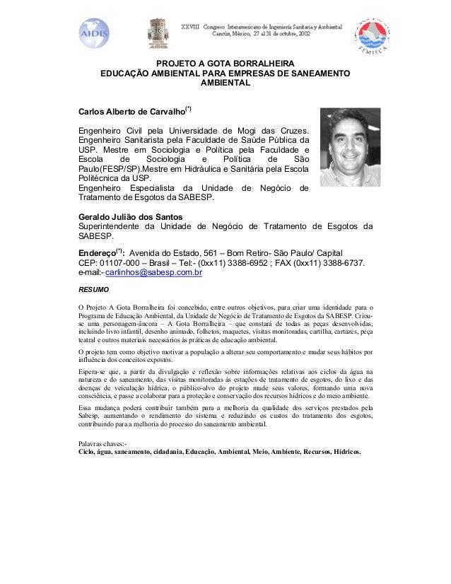 PROJETO A GOTA BORRALHEIRA        EDUCAÇÃO AMBIENTAL PARA EMPRESAS DE SANEAMENTO                          AMBIENTALCarlos ...