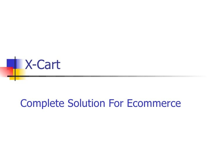X-Cart Complete Solution For Ecommerce