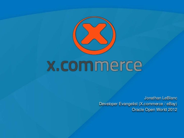 Use Case: X.commerce / eBay at Oracle Open World 2012