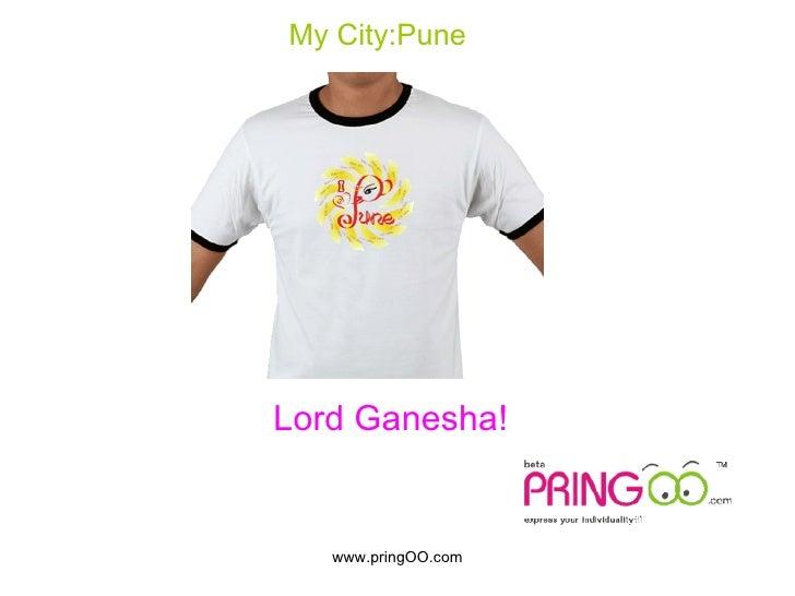 Pune T-Shirts at pringOO.com