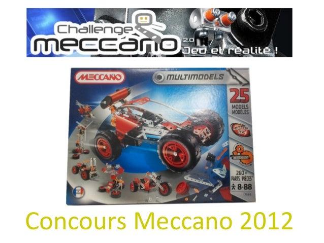 Concours Meccano 2012