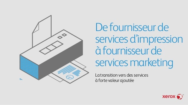De fournisseur de services d'impression à fournisseur de services marketing