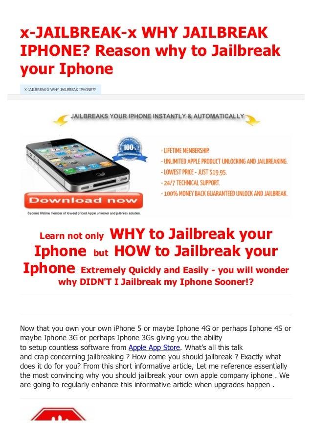 x-JAILBREAK-x WHY JAILBREAK IPHONE? Reason why to Jailbreak your Iphone Learn not only WHY to Jailbreak your Iphone but HO...