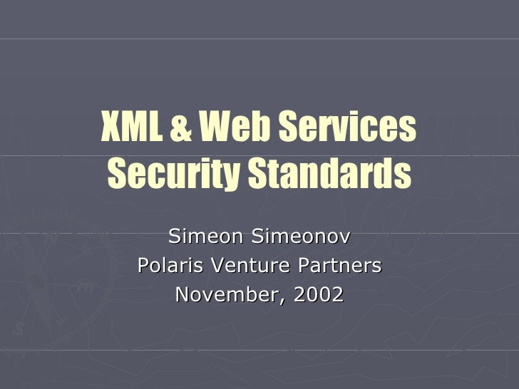 XML And Web Services Security Standards