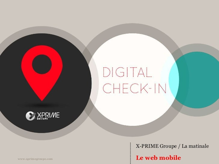 X-PRIME Groupe - la Matinale - le web mobile