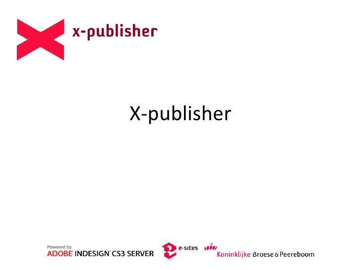 x-publisher database publishing/web2print platform
