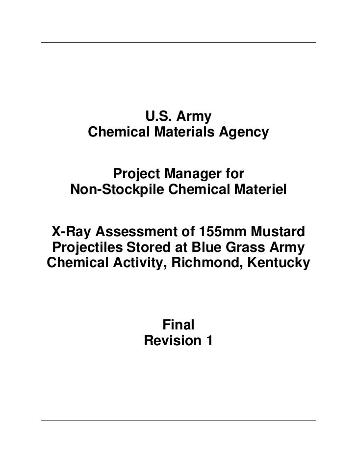 X-Ray Assessment of 155mm Mustard Projectiles Stored at Blue Grass Army Chemical Activity, Richmond, Kentucky