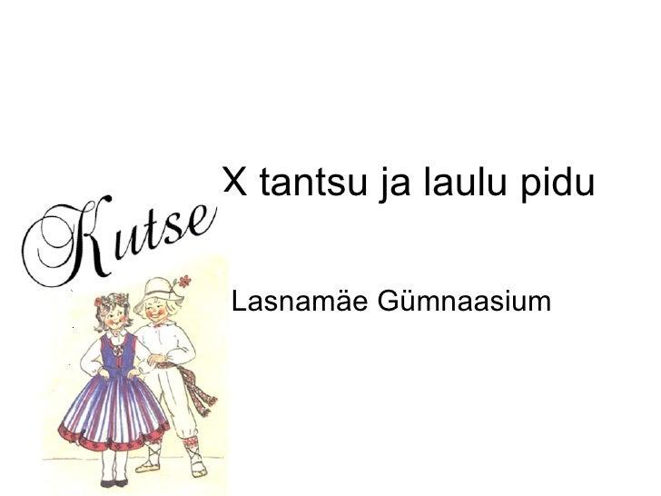X Tantsu Ja Laulu Pidu