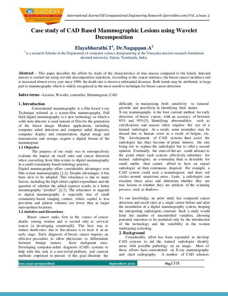International Journal Of Computational Engineering Research (ijceronline.com) Vol. 2 Issue. 5          Case study of CAD B...