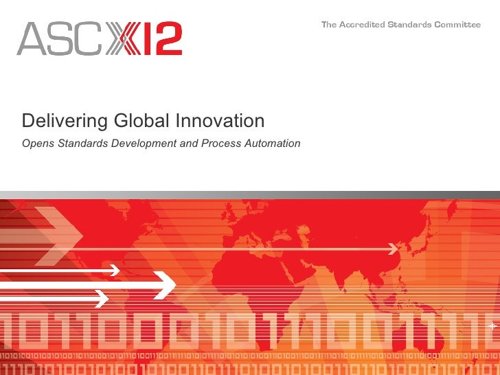Delivering Global Innovation Opens Standards Development and Process Automation