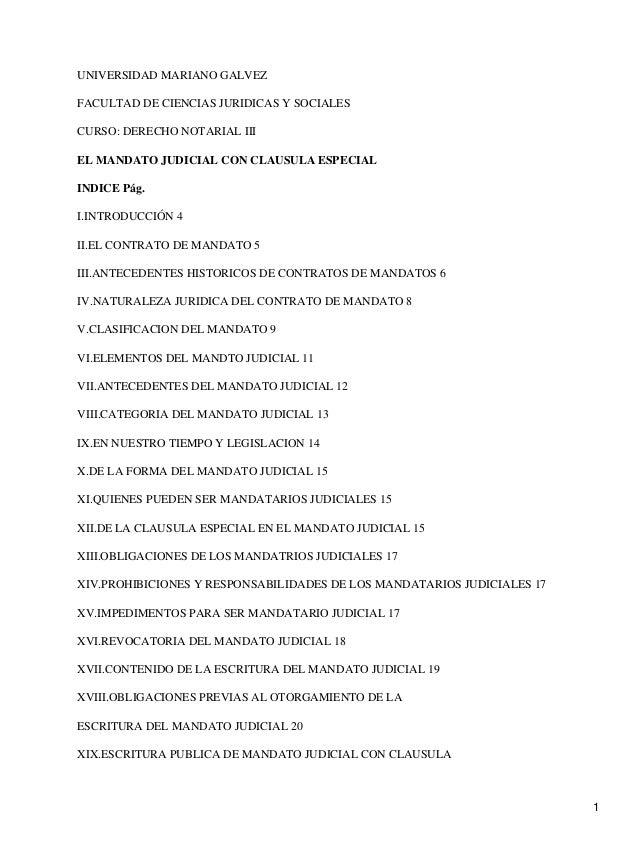 UNIVERSIDAD MARIANO GALVEZ  FACULTAD DE CIENCIAS JURIDICAS Y SOCIALES  CURSO: DERECHO NOTARIAL III  EL MANDATO JUDICIAL CO...