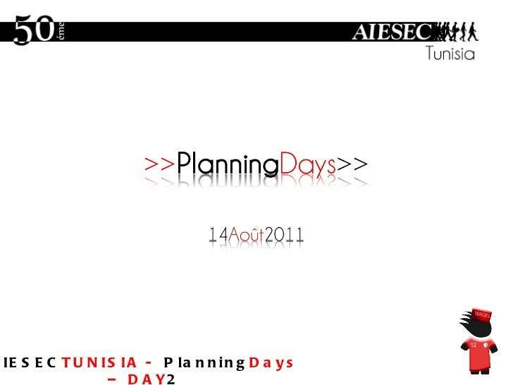 AIESEC TUNISIA -  Planning Days – DAY 2