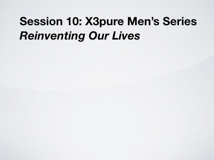 X3 pure men's chapt 10a