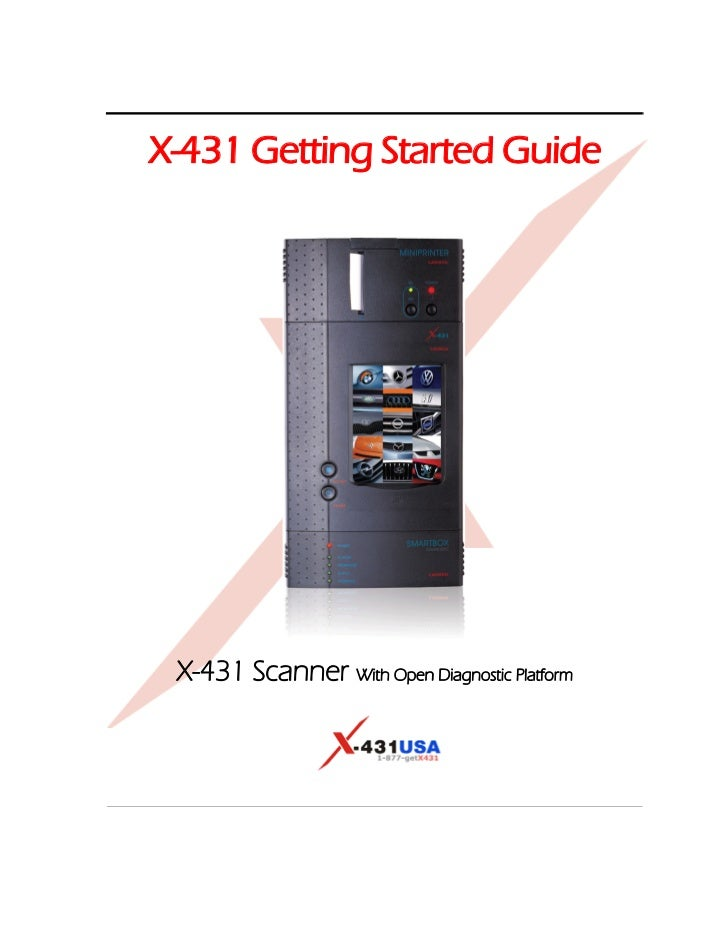 X-431 Getting Started Guide X-431 Scanner With Open Diagnostic Platform