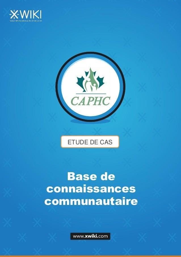 ETUDE DE CAS Base de connaissances communautaire