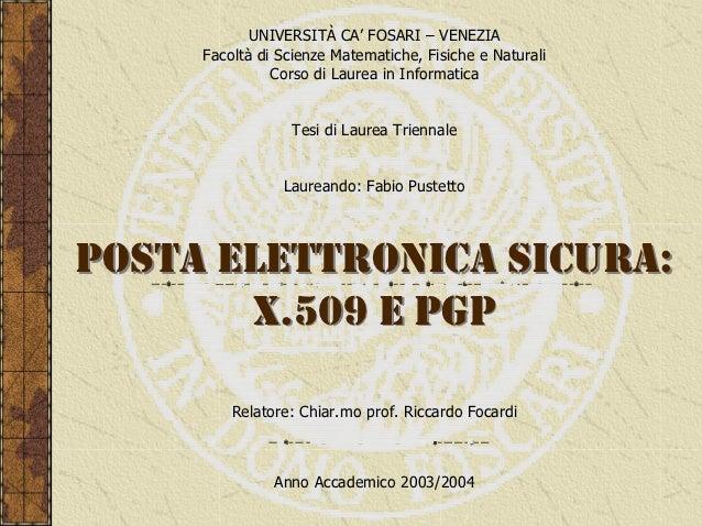 UNIVERSITÀ CA' FOSARI – VENEZIA     Facoltà di Scienze Matematiche, Fisiche e Naturali               Corso di Laurea in In...