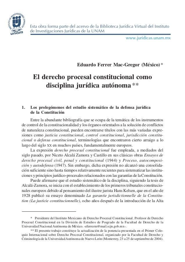 EDUARDO FERRER MAC-GREGOR - EL DERECHO PROCESAL CONSTITUCIONAL... 353 Eduardo Ferrer Mac-Gregor (México)* El derecho proce...