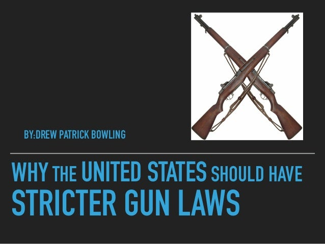 gun control and the need for stricter laws