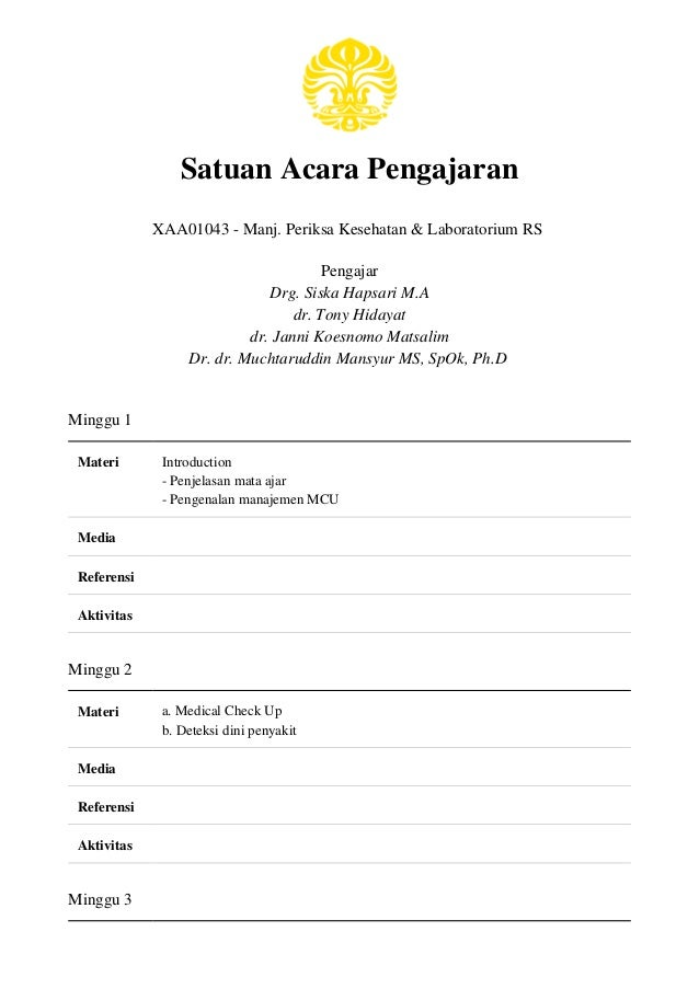 Satuan Acara Pengajaran XAA01043 - Manj. Periksa Kesehatan & Laboratorium RS Pengajar Drg. Siska Hapsari M.A dr. Tony Hida...