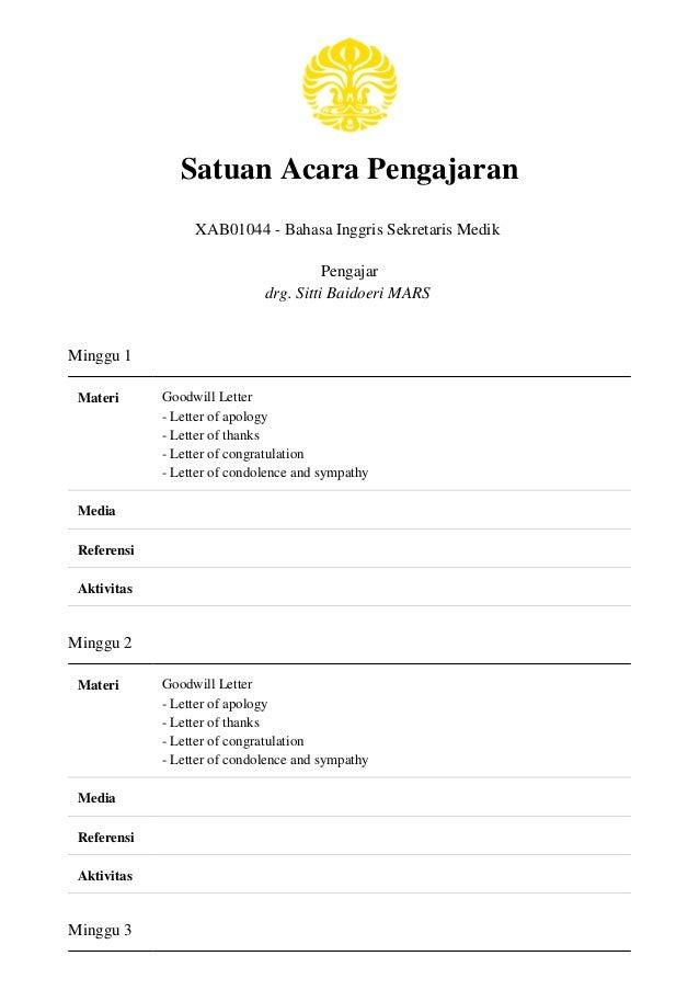 Satuan Acara Pengajaran XAB01044 - Bahasa Inggris Sekretaris Medik Pengajar drg. Sitti Baidoeri MARS Minggu 1 Materi Goodw...