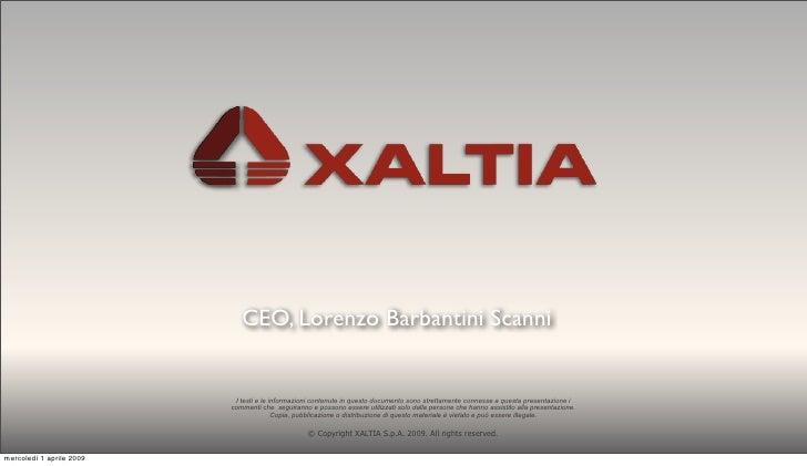 CEO, Lorenzo Barbantini Scanni                              I testi e le informazioni contenute in questo documento sono s...