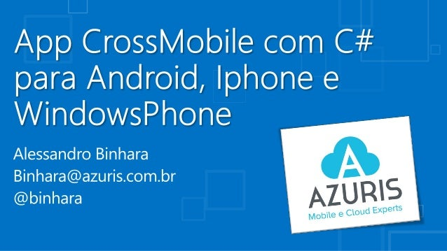 App CrossMobile com C# para Android, Iphone e WindowsPhone