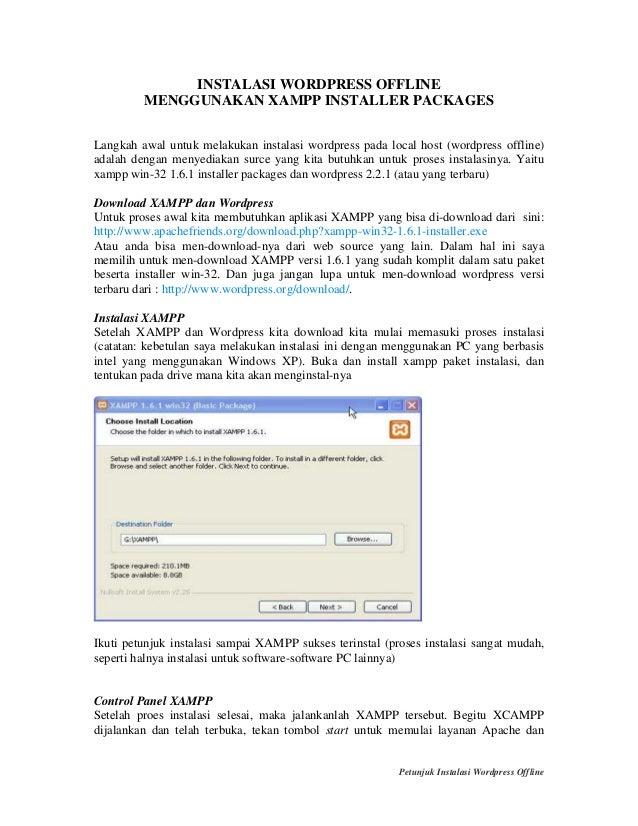 INSTALASI WORDPRESS OFFLINE MENGGUNAKAN XAMPP INSTALLER PACKAGES Langkah awal untuk melakukan instalasi wordpress pada loc...