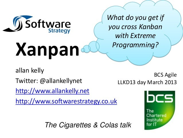 What do you get if                               you cross Kanban                                 with ExtremeXanpan      ...