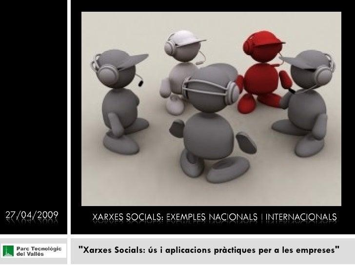"""""""Xarxes Socials: ús i aplicacions pràctiques per a les empreses"""""""
