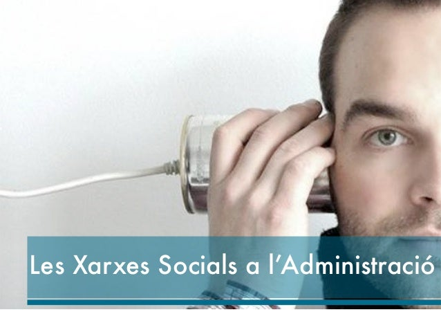 Les Xarxes Socials a l'Administració